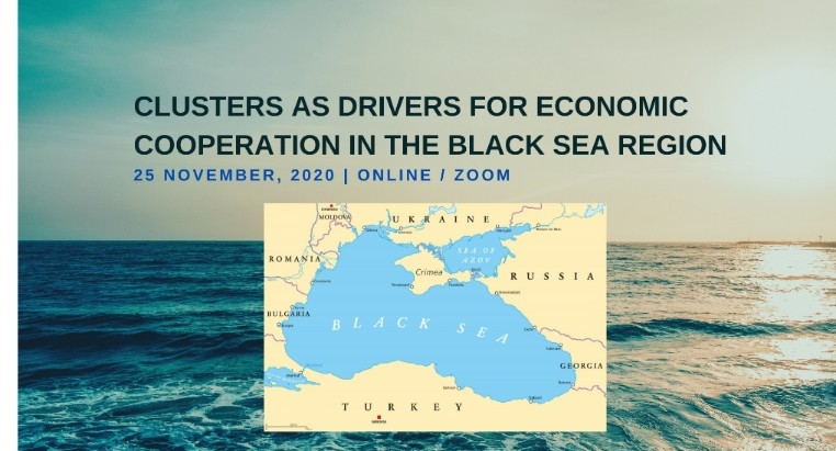 Conferință online: CLUSTERS AS DRIVERS FOR ECONOMIC COOPERATION IN THE BLACK SEA REGION